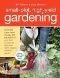 Small-Plot, High-Yield Gardening (Paperback)