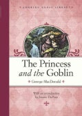 The Princess and the Goblin (Hardcover)
