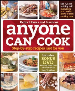 Better Homes and Gardens Anyone Can Cook: Step-by-step Recipes Just for You (Spiral bound)
