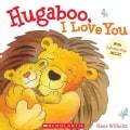 Hugaboo, I Love You (Hardcover)
