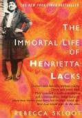 The Immortal Life of Henrietta Lacks (Hardcover)