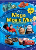 Disney-Pixar Mega Movie Mix (Paperback)