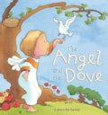 The Angel and the Dove: A Story for Easter (Hardcover)