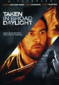 Taken In Broad Daylight (DVD)