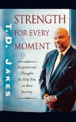 Strength for Every Moment: 50-day Devotional (Paperback)