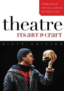 Theatre: Its Art and Craft (Paperback)