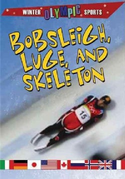 Bobsleigh, Luge, and Skeleton (Hardcover)