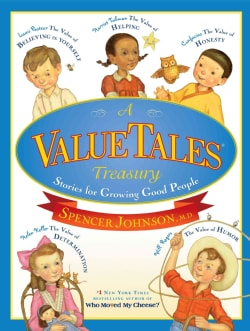 A ValueTales Treasury: Stories for Growing Good People (Hardcover)