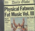 Various - Fat Music Volume 03-Physical Fatness