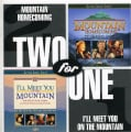 Bill & Gloria Gaither - Mountain Homecoming/I'll Meet You On The Mountain