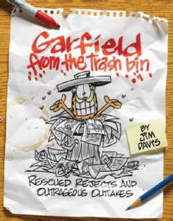 Garfield from the Trash Bin: Rescued Rejects and Outrageous Outtakes (Paperback)
