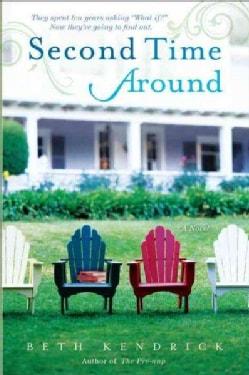 Second Time Around: A Novel (Paperback)