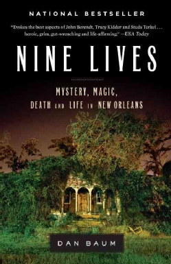 Nine Lives: Mystery, Magic, Death, and Life in New Orleans (Paperback)