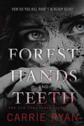 The Forest of Hands and Teeth (Paperback)