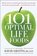 101 Optimal Life Foods (Paperback)