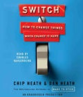 Switch: How to Change Things When Change Is Hard (CD-Audio)