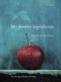 My Favorite Ingredients: An Enticing Collection of Receipes (Paperback)