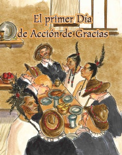 El primer dia de Accion de Gracias/ The First Thanksgiving (Paperback)