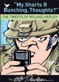 My Shorts R Bunching. Thoughts: The Tweets of Roland Hedley (Paperback)