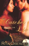 The Catcher and the Lie (Paperback)