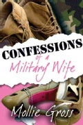 Confessions of a Military Wife (Hardcover)