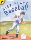 Nick Plays Baseball (Paperback)