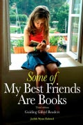 Some of My Best Friends Are Books: Guiding Gifted Readers from Preschool to High School (Paperback)
