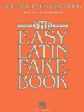 "The Easy Latin Fake Book: 100 Songs in the Key of ""C"" (Paperback)"