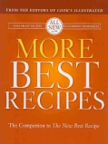 More Best Recipes: A Best Recipe Classic (Hardcover)