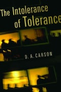 The Intolerance of Tolerance (Hardcover)