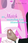 A Match Made in Heaven (Paperback)