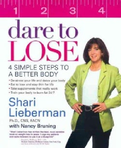 Dare to Lose: Four Simple Steps to Achieve a Better Body (Paperback)