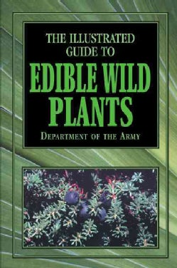 The Illustrated Guide to Edible Wild Plants (Paperback)