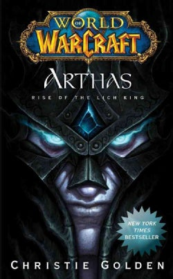 Arthas: Rise of the Lich King (Paperback)
