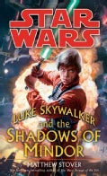 Luke Skywalker and the Shadows of Mindor (Paperback)