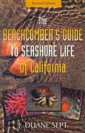 The Beachcomber's Guide to Seashore Life of California (Paperback)