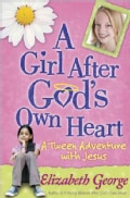 A Girl After God's Own Heart: A Tween Adventure with Jesus (Paperback)