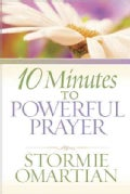 10 Minutes to Powerful Prayer (Paperback)