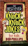 The Best Ever Knock-Knock Jokes for Kids (Paperback)