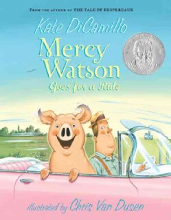 Mercy Watson Goes for a Ride (Paperback)