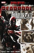 Deadpool/Thunderbolts (Paperback)