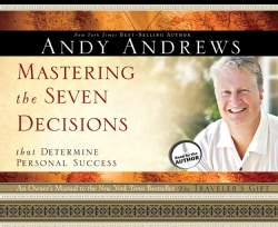 Mastering the Seven Decisions that Determine Personal Success (CD-Audio)