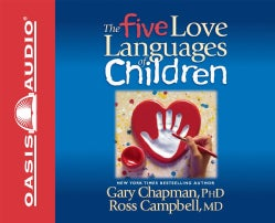 The Five Love Languages of Children (CD-Audio)