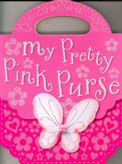 My Pretty Pink Purse (Board book)