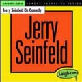 Jerry Seinfeld - Jerry Seinfeld on Comedy