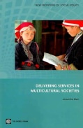Delivering Services in Multicultural Societies (Paperback)