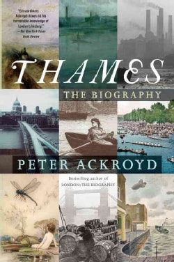 Thames: The Biography (Paperback)
