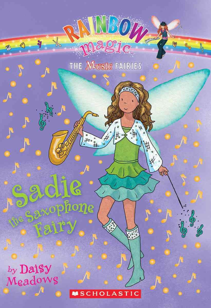 Sadie the Saxophone Fairy (Paperback)