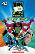 Ben 10 Alien Force: Triple Threat (Paperback)