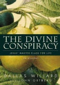 The Divine Conspiracy: Jesus' Master Class for Life: Six Lessons (DVD video)